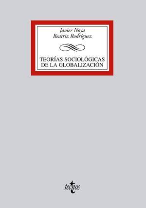 TEORÍAS SOCIOLÓGICAS DE LA GLOBALIZACIÓN