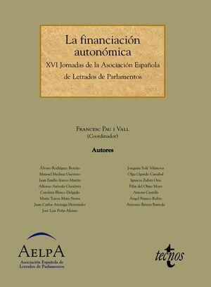 LA FINANCIACIÓN AUTONÓMICA. XVI JORNADAS DE LA ASOCIACIÓN ESPAÑOLA DE LETRADOS DE PARLAMENTOS