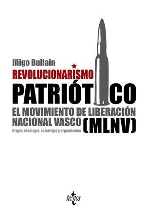 REVOLUCIONARISMO PATRIÓTICO