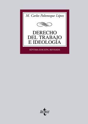 DERECHO DEL TRABAJO E IDEOLOGÍA