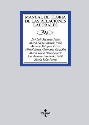 MANUAL DE TEORÍA DE LAS RELACIONES LABORALES