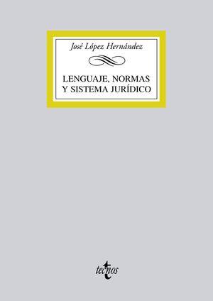 LENGUAJE, NORMAS Y SISTEMA JURÍDICO