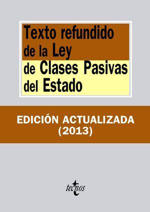 TEXTO REFUNDIDO DE LA LEY DE CLASES PASIVAS DEL ESTADO