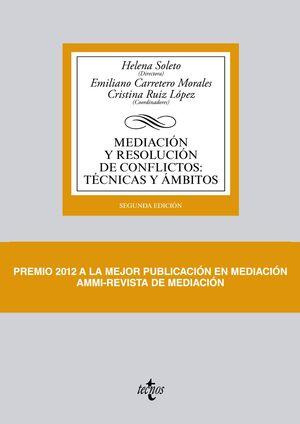 MEDIACIÓN Y RESOLUCIÓN DE CONFLICTOS: TÉCNICAS Y ÁMBITOS. 2ª ED.