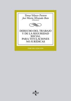 DERECHO DEL TRABAJO Y DE LA SEGURIDAD SOCIAL PARA TITULACIONES NO JURÍDICAS
