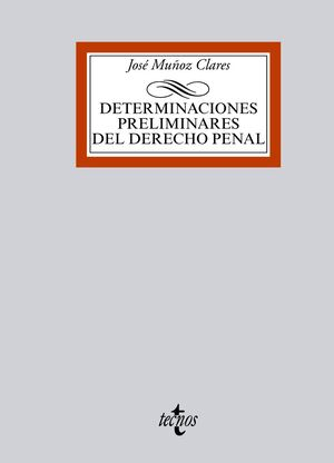 DETERMINACIONES PRELIMINARES DEL DERECHO PENAL