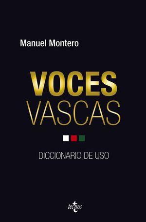 VOCES VASCAS : DICCIONARIO DE USO