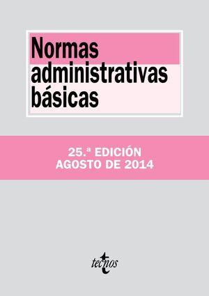 NORMAS ADMINISTRATIVAS BÁSICAS. 25ª EDICIÓN 2014