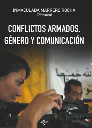 CONFLICTOS ARMADOS, GÉNERO Y COMUNICACIÓN