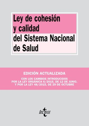 LEY DE COHESIÓN Y CALIDAD DEL SISTEMA NACIONAL DE SALUD