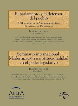 EL PARLAMENTO Y EL DEFENSOR DEL PUEBLO. SEMINARIO INTERNACIONAL: MODERNIZACIÓN E