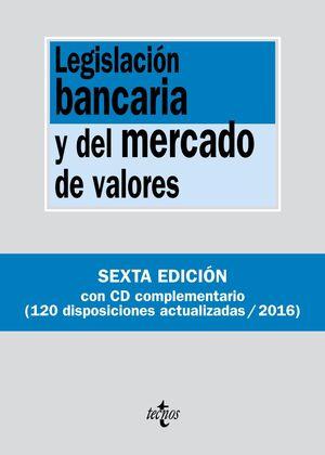 LEGISLACIÓN BANCARIA Y DEL MERCADO DE VALORES