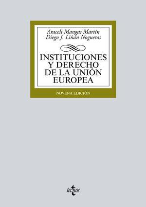 INSTITUCIONES Y DERECHO DE LA UNIÓN EUROPEA. 9ª ED.