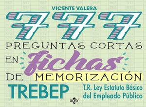 777 PREGUNTAS CORTAS EN FICHAS DE MEMORIZACION TREBEP
