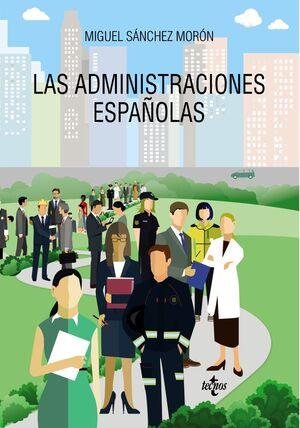 LAS ADMINISTRACIONES ESPAÑOLAS
