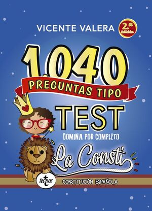 1040 PREGUNTAS TIPO TEST LA CONSTI