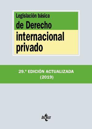 LEGISLACIÓN BÁSICA DE DERECHO INTERNACIONAL PRIVADO. 2019