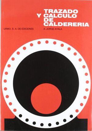 TRAZADO Y CÁLCULO DE CALDERERÍA