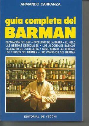 GUÍA COMPLETA DEL BARMAN.  DECORACIÓN DEL BAR, EVOLUCIÓN DE LA BARRA, EL HIELO,