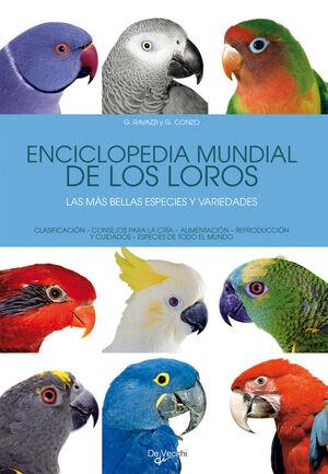 ENCICLOPEDIA MUNDIAL DE LOS LOROS DEL MUNDO