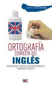 ORTOGRAFIA CORRECTA DEL INGLES