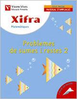 XIFRA Q-9 PROBLEMES DE SUMES I RESTES 2