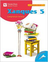 XANQUES QUADERN 5. LLENGUA I LITERATURA. TERCER CURS