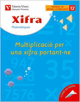 XIFRA Q-12 MULTIPLICACIO PER UNA XIFRA PORTANT-NE