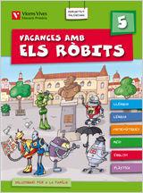 VACANCES AMB ELS ROBITS 5  VALENCIA + SOLUCIONARI