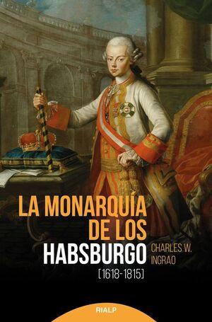 LA MONARQUÍA DE LOS HABSBURGO (1618-1815)
