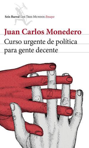 CURSO URGENTE DE POLÍTICA PARA GENTE DECENTE