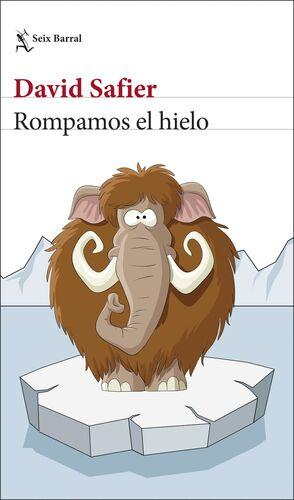 ROMPAMOS EL HIELO