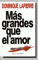 MÁS GRANDES QUE EL AMOR
