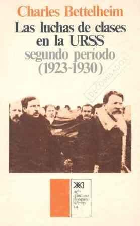 LAS LUCHAS DE CLASES EN LA URSS: SEGUNDO PERÍODO 1923-1930