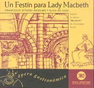 UN FESTÍN PARA LADY MACBETH