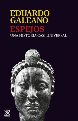 ESPEJOS : UNA HISTORIA CASI UNIVERSAL