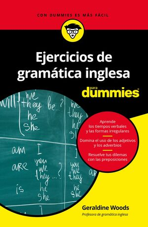 EJERCICIOS DE GRAMATICA INGLESA PARA DUMMIES