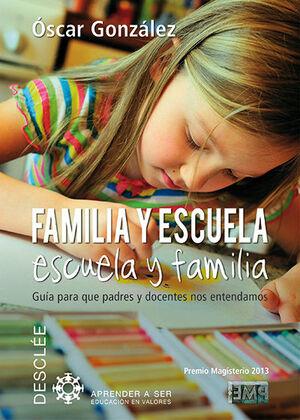 FAMILIA Y ESCUELA, ESCUELA Y FAMILIA