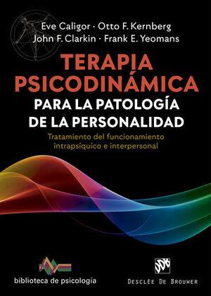 TERAPIA PSICODINÁMICA PARA LA PATOLOGÍA DE LA PERSONALIDAD. TRATAMIENTO DEL FUNC