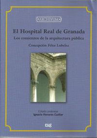 EL HOSPITAL REAL DE GRANADA, LOS COMIENZOS DE LA ARQUITECTURA