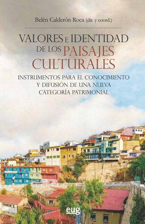 VALORES E IDENTIDAD DE LOS PAISAJES CULTURALES