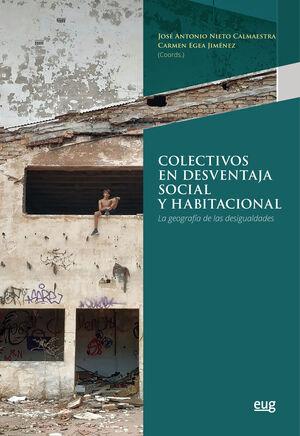 COLECTIVOS EN DESVENTAJA SOCIAL Y HABITACIONAL