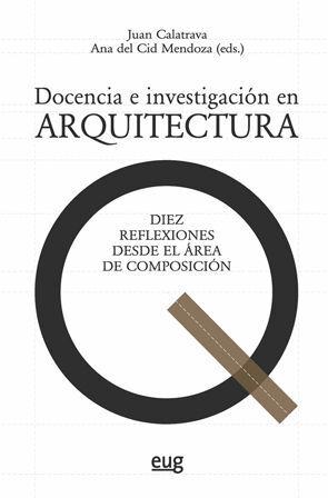 DOCENCIA E INVESTIGACIÓN EN ARQUITECTURA