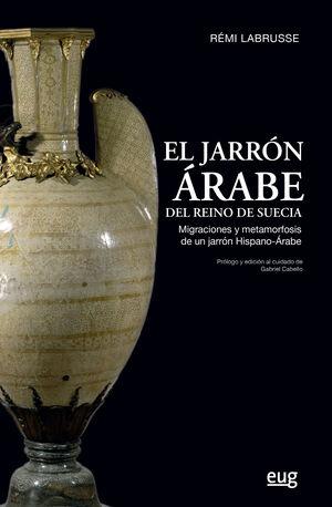 EL JARRÓN ÁRABE DEL REINO DE SUECIA