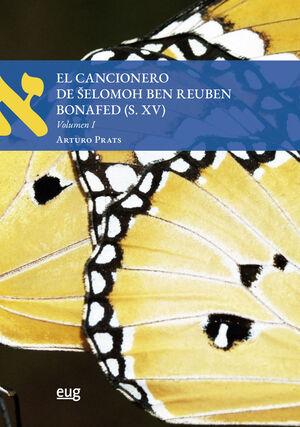 EL CANCIONERO DE SELOMOH BEN REUBEN BONAFED (S.XV)