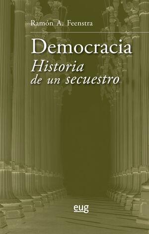 DEMOCRACIA. HISTORIA DE UN SECUESTRO