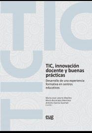 TIC, INNOVACION DOCENTE Y BUENAS PRACTICAS