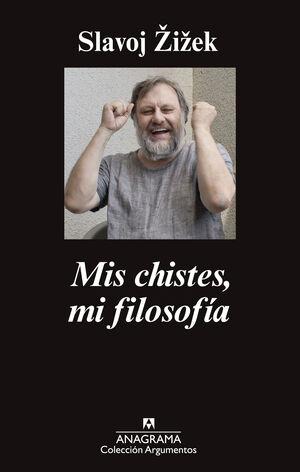 MIS CHISTES, MI FILOSOFÍA