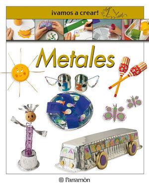 ¡VAMOS A CREAR! METALES