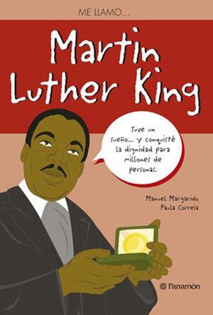 ME LLAMO  MARTIN LUTHER KING